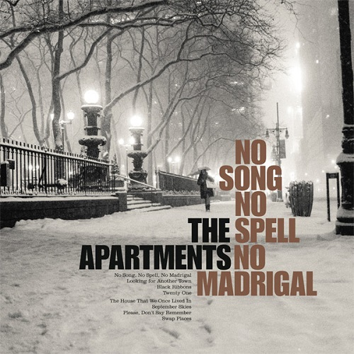 The Apartments - No Song, No Spell, No Madrigal