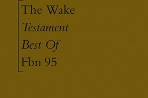The Wake - testament Best of
