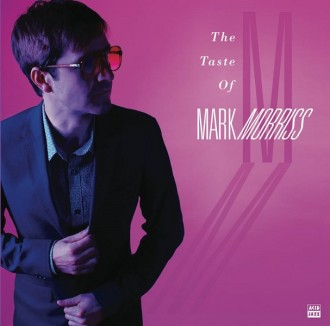 The Taste of Mark Morriss