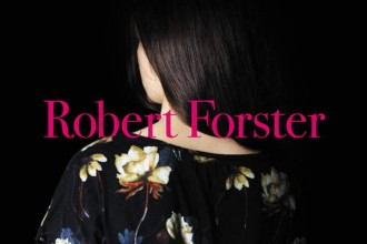 Robert Forster / Songs To Play