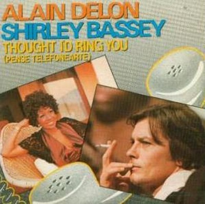 Thought i'd ring you Alain Delon Shirley Bassey
