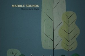 Marble Sounds - The ins and outs