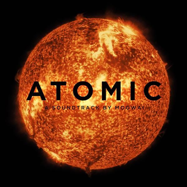 Mogwai Atomic
