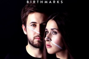 Sarah And Julian - Birthmarks