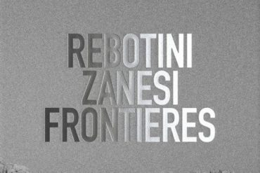 Rebotini - Zanesi - Frontières