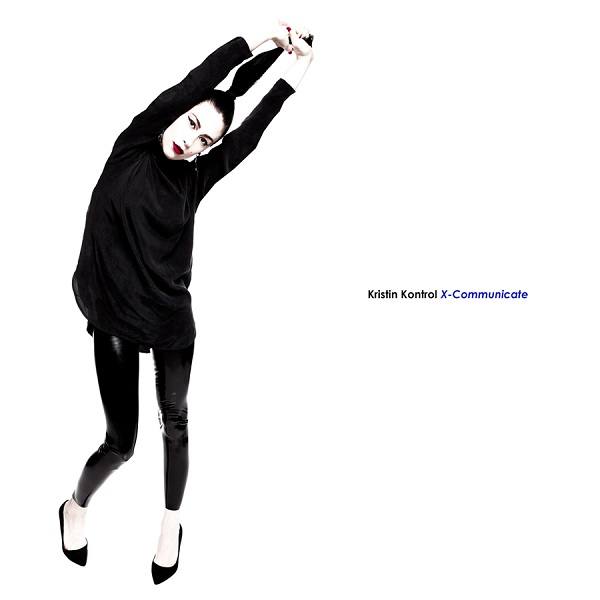 Kristin Kontrol / X-Communicate