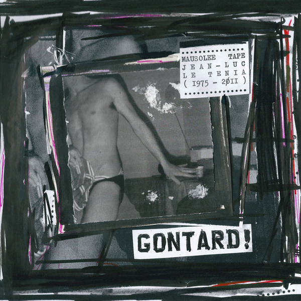 Gontard! - Mausolée Tape