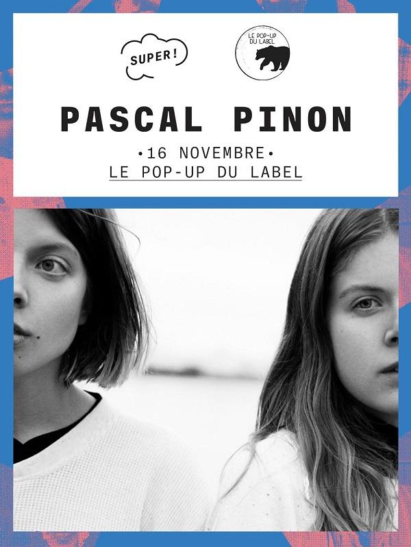 [Concours] – Pascal Pinon au Pop-Up du Label – 1×2 places à gagner