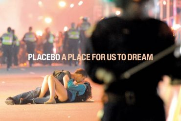 Placebo - A Place for Us To Dream