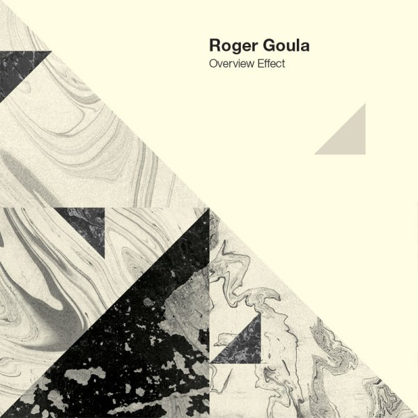 Roger Goula - Overview Effect