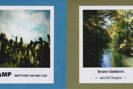 AMP - Switched On And Live - Brave Timbers - Secret Hopes