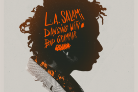 L.A. Salami - Dancing With Bad Grammar