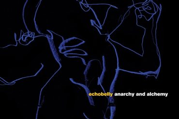 Echobelly - Anarchy and Alchemy