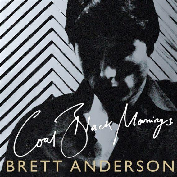 Brett Anderson - Coal Black Mornings