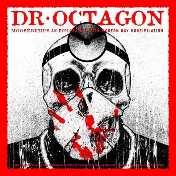 Dr Octagon / Moosebumps: An Exploration Into Modern Day Horripilation
