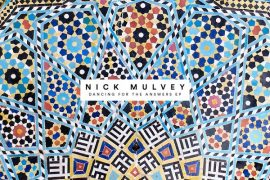 Nick Mulvey - Dancing For The Answers