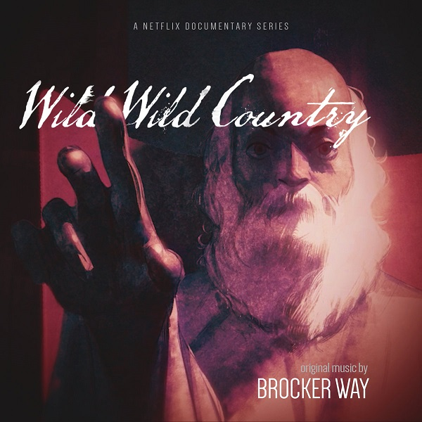 Brocker Way - Wild Wild Country