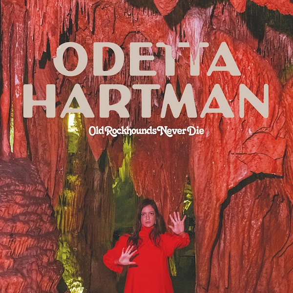 Odetta Hartman - Old Rockhounds Never Die