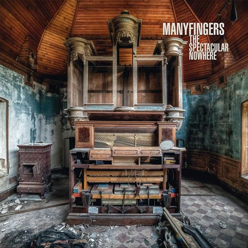 manyfingers the spectacular nowhere