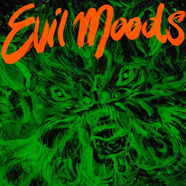 Movie Star Junkies / Evil Moods