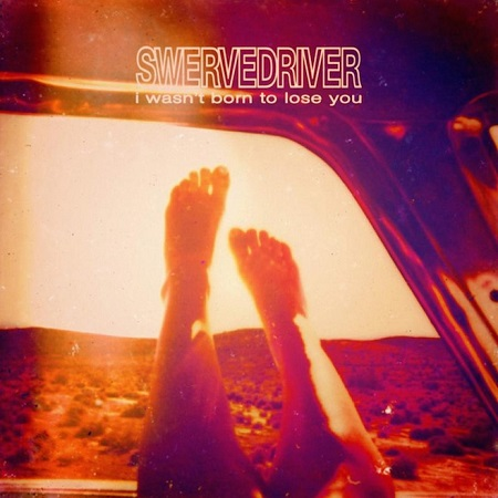 I Wasn't Born to Lose You, l'album du comeback de Swervedriver