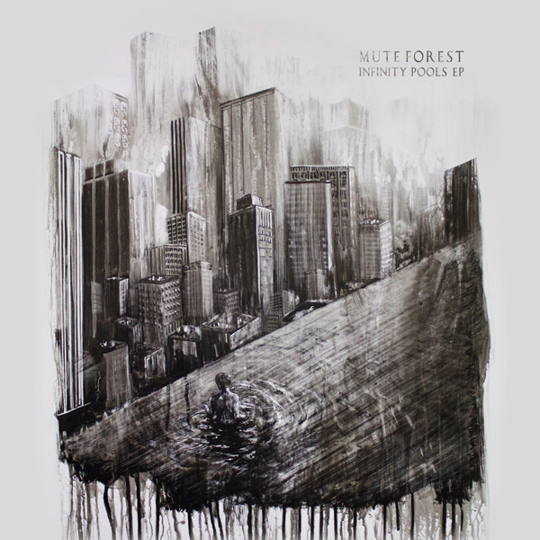 Mute Forest / Infinity Pools EP
