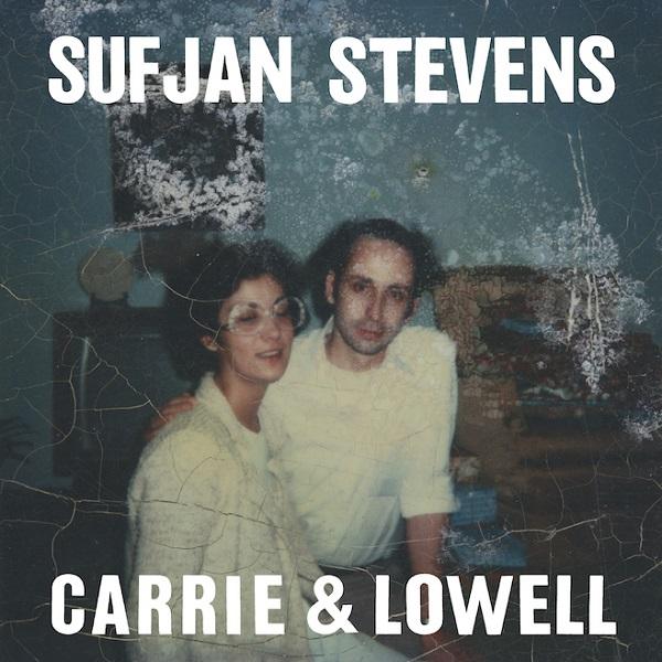Carrie & Lowell Sufjan Stevens