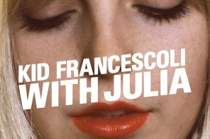 Kid Francescoli / With Julia [Yotanka / Differ Ant]
