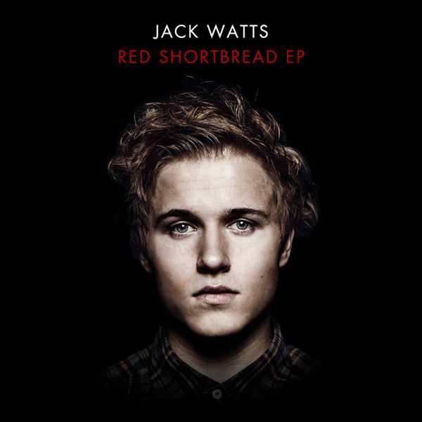 Jack Watts Red Shortbread EP