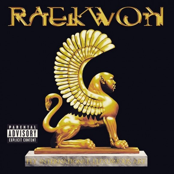 Raekwon / Fly International Luxurious Art [Ice H2O / Modulor]