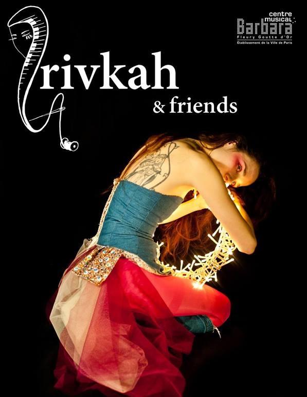 Rivkah & Friends au Centre Barbara