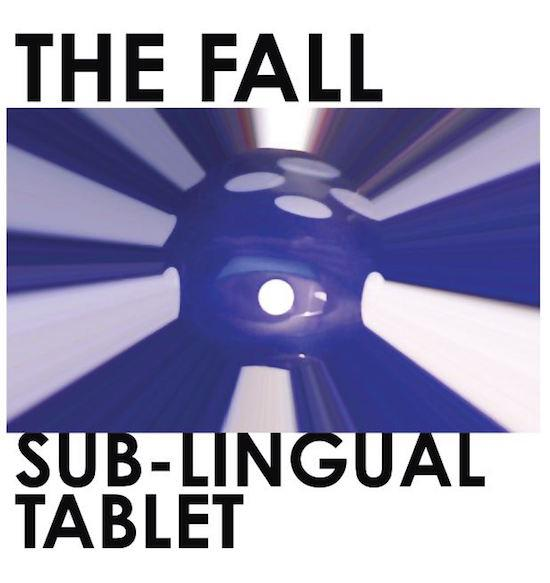 The Fall / Sub-Lingual Tablet