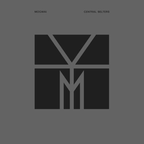 Mogwai - Central Belters
