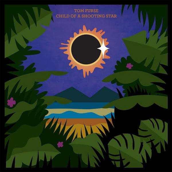 Tom Furse - Child Of A Shooting Star EP
