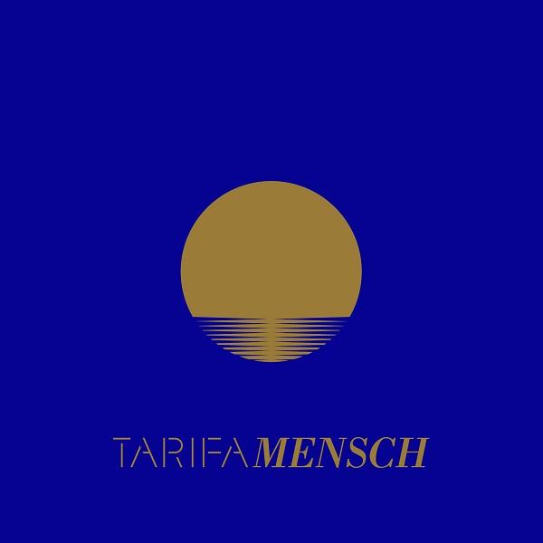 Mensch / Tarifa