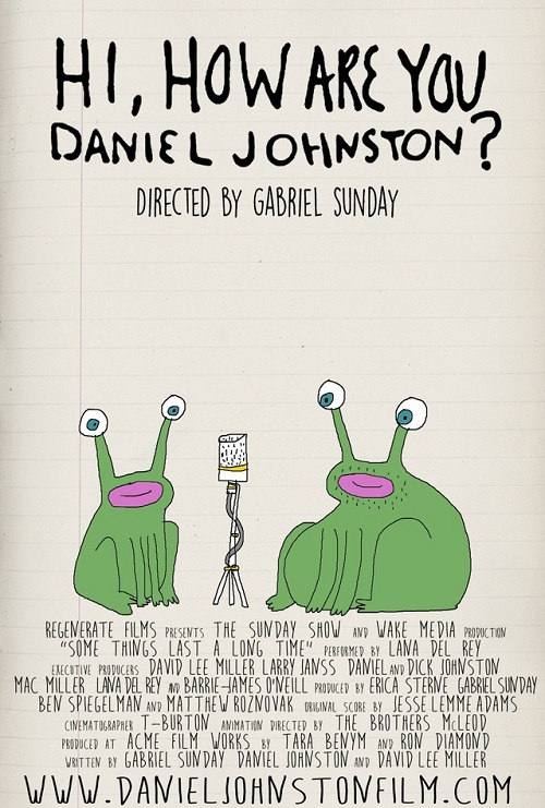 Hi, How Are You Daniel Johnston ? - Gabriel Sunday
