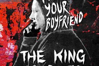 Kill Your Boyfriend - The King Is Dead