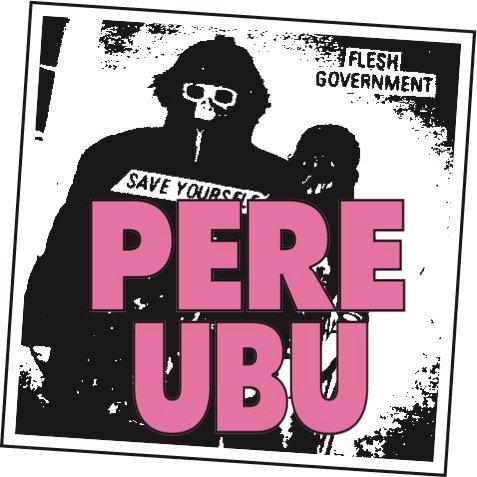 Pere Ubu Projex