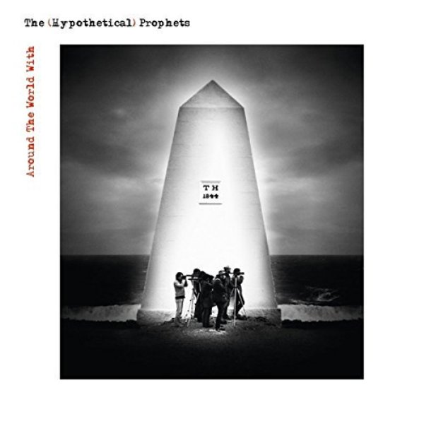 The (Hypothetical) Prophets - Around The World With the Hypothetical Prophets