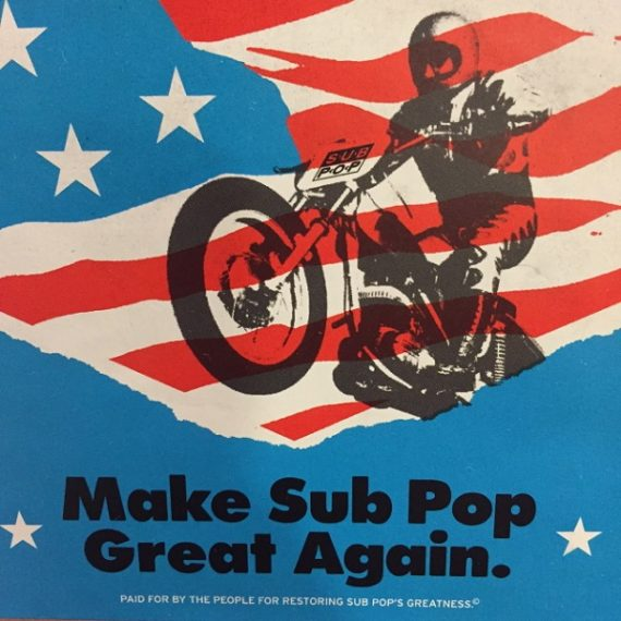 Make Sub Pop Great Again