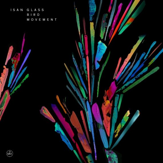 ISAN - Glass Bird Movement