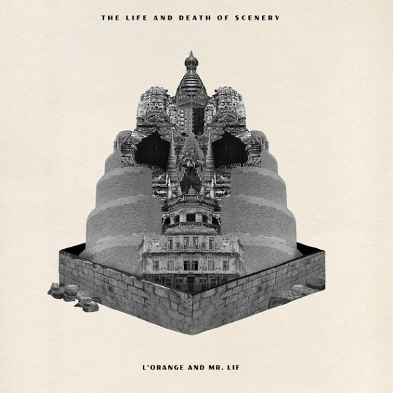 L'Orange and Mr. Lif - The Life and Death Of Scenery