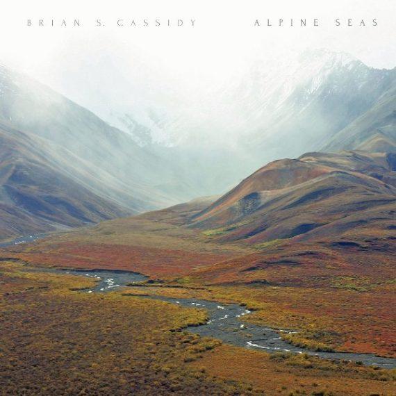 Brian S. Cassidy / Alpine Seas