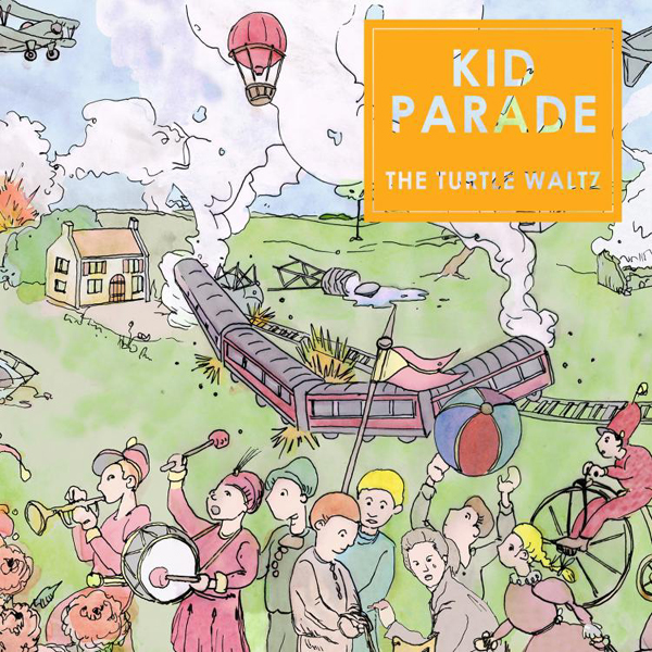 Kid Parade - The Turtle Waltz