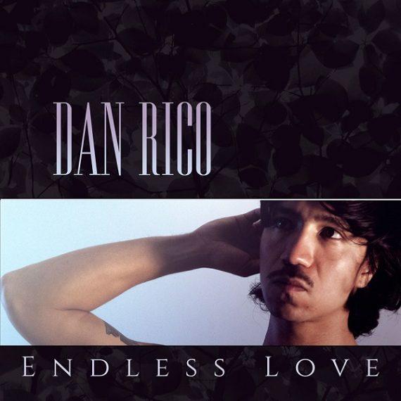 Dan Rico - Endless Love