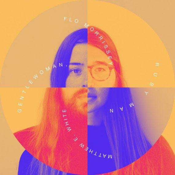 Flo Morrissey & Matthew E. White - Gentlewoman, Ruby Man