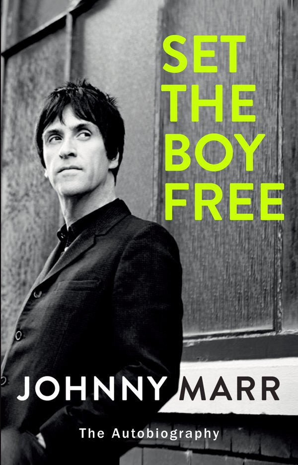 Set The Boy Free -Johnny Marr