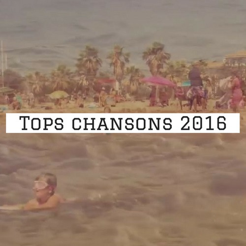 Tops chansons 2016