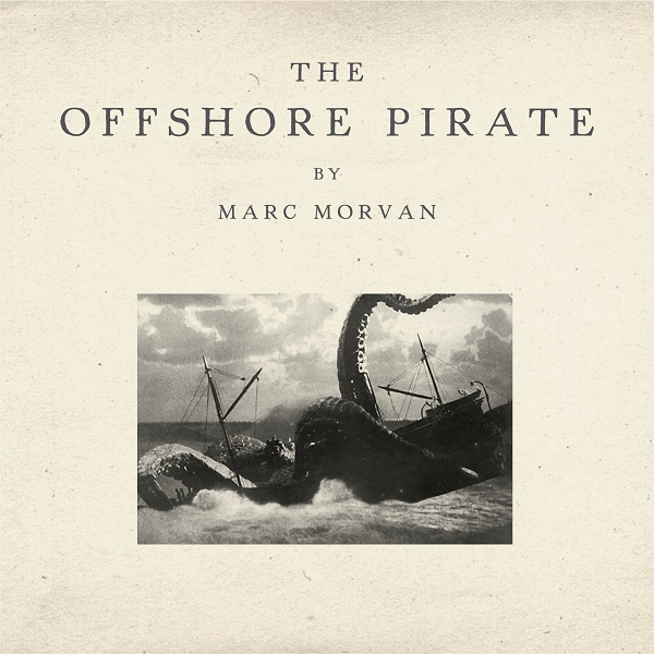 The Offshore Pirate - Marc Morvan