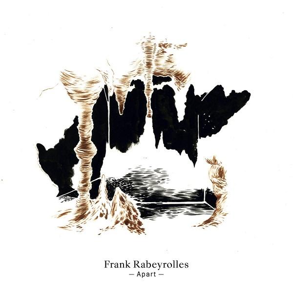 Frank Rabeyrolles - Apart
